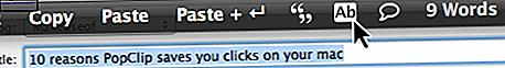 Plus de 100 raisons PopClip peut vous aider à devenir un utilisateur Mac Power